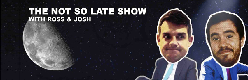 Not So Late Show